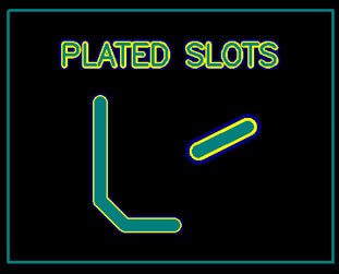 plated slots