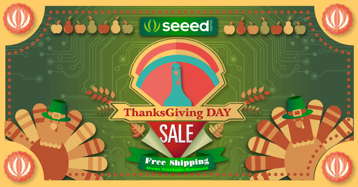 thanksgiving sale seeedstudio
