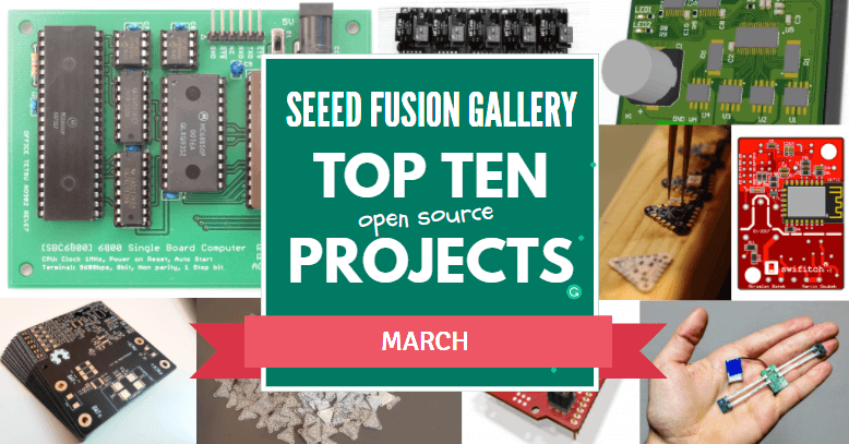 Seeed Fusion Gallery Top Ten Projects – March 2018 | Seeed Studio Blog