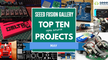 Seeed Fusion Gallery Top Ten Projects – May 2018 | Seeed