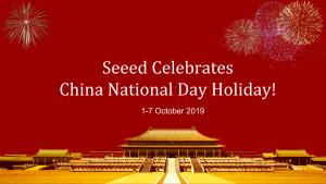 Seeed China National Holiday Golden Week