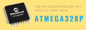 ATmega328p, the one microcontroller to start with