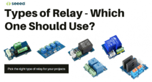 Types of Relay - Which One Should Use?