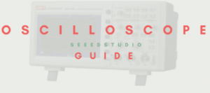 Introduction to the Oscilloscope - What is an Oscilloscope and How to use it?