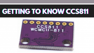 Getting to know CCS811