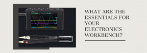 Thus, this guide has compiled the essential tools you would need to construct a functional electronics workbench!
