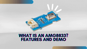 What is an AMG8833? Features and Demo